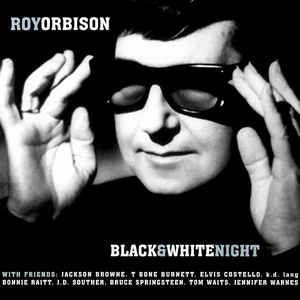 DVD - ROY ORBISON AND FRIENDS: A BLACK AND WHITE NIGHT
