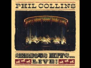 CD - Phil Collins - Serious Hits...Live!