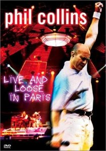 DVD - PHIL COLLINS: LIVE AND LOOSE IN PARIS