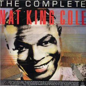 Nat King Cole - The Complete Nat King Cole