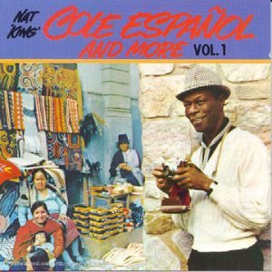 CD - Nat King Cole ‎– Cole Español And More Vol.1