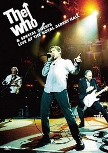 DVD - THE WHO AND SPECIAL GUESTS LIVE AT THE ROYAL ALBERT HALL,