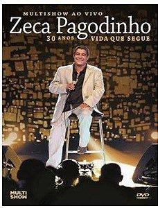 DVD - Zeca Pagodinho - MULTISHOW AO VIVO 30 ANOS VIDA QUE SEGUE