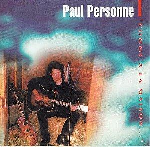 CD - Personne Paul - Comme a la maison... - IMP