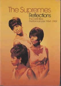 DVD - THE SUPREMES: REFLECTIONS-DEFINITIVE DVD COLLECTION,