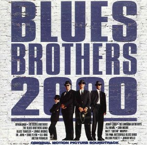 Various - Blues Brothers 2000 Original Motion Picture Soundtrack