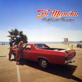 CD - Fu Manchu - California Crossing - IMP