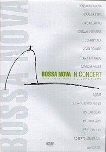 DVD -  BOSSA NOVA IN CONCERT (LAGOA - RJ - 12/06/2005)