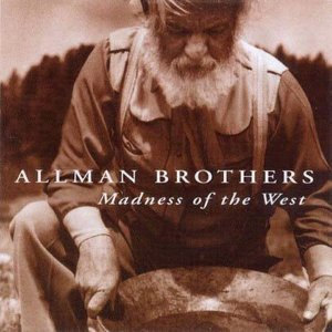 CD - The Allman Brothers Band - Madness Of The West - IMP