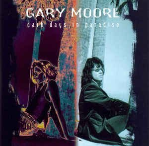 CD - Gary Moore - Dark Days In Paradise - IMP