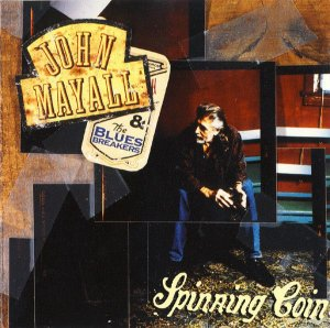 CD - John Mayall & The Bluesbreakers - Spinning Coin