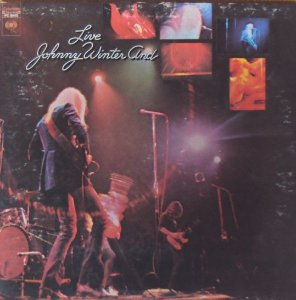 CD - Johnny Winter - And Live - IMP
