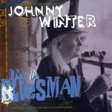 CD - Johnny Winter - I'm a Bluesman