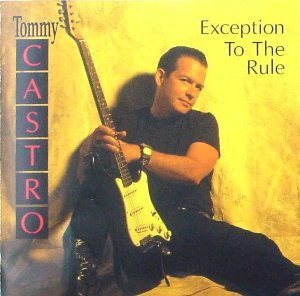 CD - Tommy Castro - Exception To The Rule - IMP