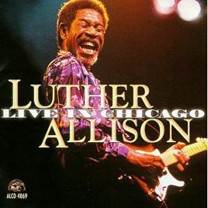 CD -  Luther Allison - Live In Chicago