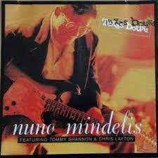 CD - Nuno Mindelis - Texas Bound