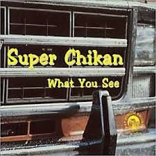 CD - Super Chikan - What You See (Digipack) - IMP