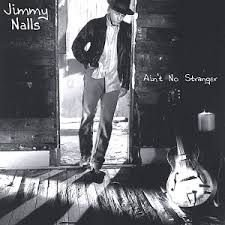 CD - Jimmy Nalls - Ain't No Stranger - IMP