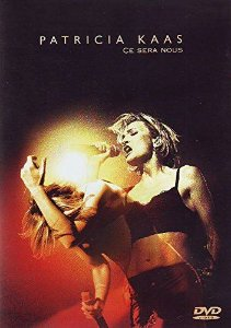 DVD -  CE SERA NOUS: PATRICIA KAAS