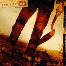 CD -  Mark Selby - Dirt - IMP
