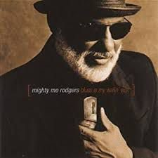 CD - Mighty Mo Rodgers - Blues Is My Wailin' Wall - IMP