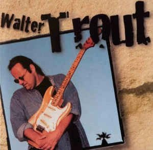 CD - Walter Trout - Walter Trout - IMP