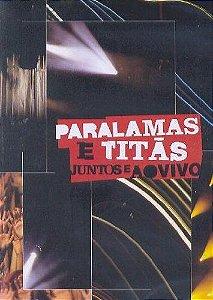 DVD -  OS PARALAMAS DO SUCESSO E TITÃS JUNTOS AO VIVO