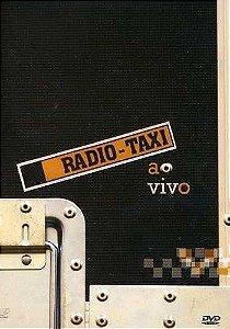 DVD - RADIO TAXI AO VIVO