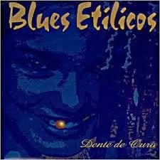 Blues Etílicos - Dente de Ouro
