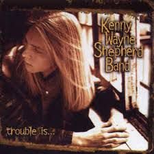 CD - Kenny Wayne Shepherd Band - Trouble Is... - IMP