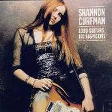 Shannon Curfman - Loud Guitars Big Suspicions