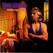 CD -John Mayall - Wake Up Call