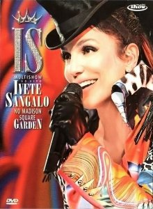 DVD - MULTISHOW AO VIVO: IVETE SANGALO NO MADISON SQUARE GARDEN