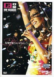 DVD - MTV AO VIVO: IVETE SANGALO