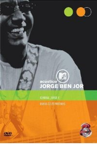 DVD -  ACÚSTICO MTV: JORGE BEN JOR