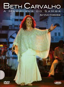 DVD -  BETH CARVALHO A MADRINHA DO SAMBA AO VIVO CONVIDA