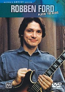ROBBEN FORD -- PLAYIN' THE BLUES (DVD)