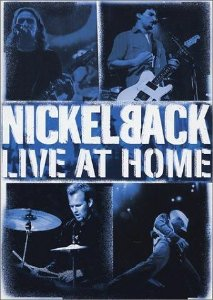 DVD - NICKELBACK: LIVE AT HOME (2002)