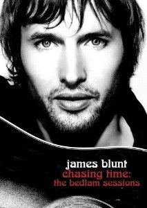 JAMES BLUNT :  CHASING TIME THE BEDLAM SESSIONS