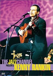 KENNY RANKIN:THE JAZZ CHANNEL