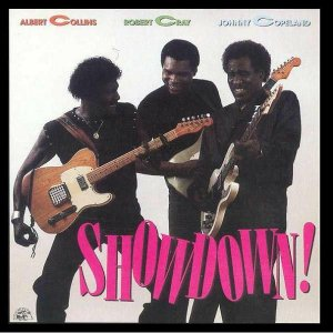 CD - Albert Collins / Robert Cray / Johnny Copeland – Showdown!