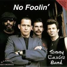 CD - Tommy Castro Band ‎– No Foolin' - IMP