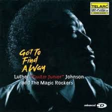 "CD - Luther ""Guitar Junior"" Johnson* And The Magic Rockers ‎– Got To Find A Way - IMP"
