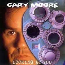 Gary Moore - Looking At You