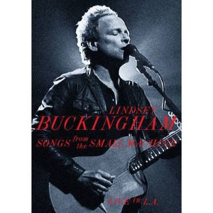 LINDSEY BUCKINGHAM - SONGS FROM THE SMALL MACHINE, LIVE IN LA