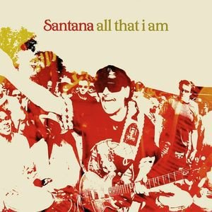 CD - Santana - All That I Am