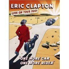 DVD -  ERIC CLAPTON-ONE MORE CAR, ONE MORE RIDER