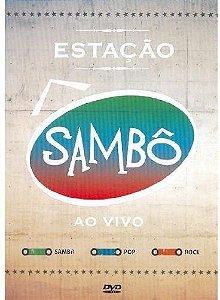 DVD - ESTAÇÃO SAMBÔ AO VIVO