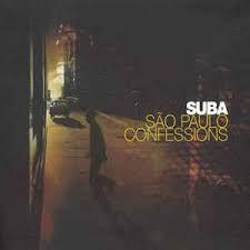 CD - Suba - São Paulo Confessions  (Digipack)