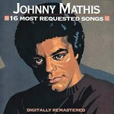Johnny Mathis ‎– 16 Most Requested Songs